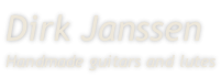 Dirk Janssen Handmade guitars and lutes